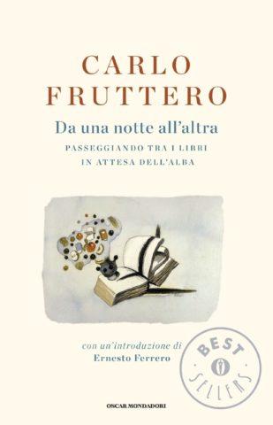 Libro Da una notte all'altra Carlo Fruttero