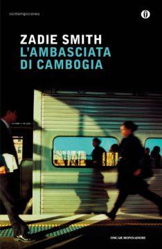 Libro L'ambasciata di Cambogia Zadie Smith