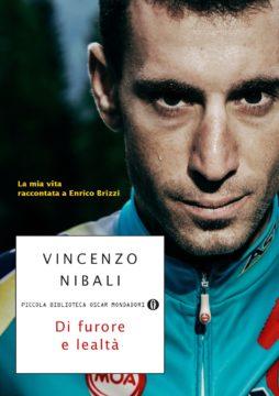 Libro Di furore e lealtà Vincenzo Nibali, Enrico Brizzi
