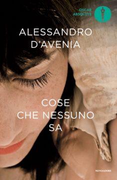 Libro Cose che nessuno sa Alessandro D'Avenia