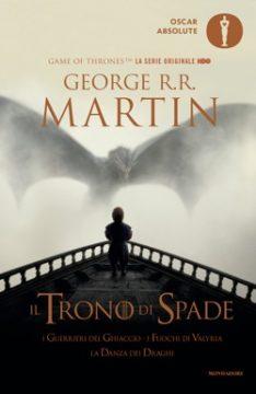 Il Trono di Spade 5. I Guerrieri del Ghiaccio, I Fuochi di Valyria, La Danza dei Draghi