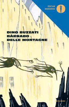 Libro Bàrnabo delle montagne Dino Buzzati