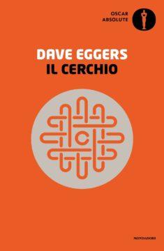 Libro Il cerchio Dave Eggers