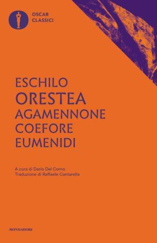 Agamennone – Coefore – Eumenidi