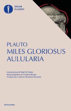 Miles gloriosus – Aulularia
