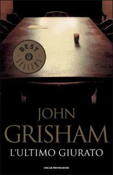 Libro L'ultimo giurato John Grisham