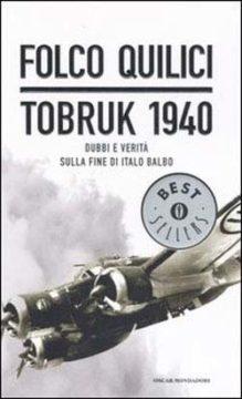 Libro Tobruk 1940 Folco Quilici