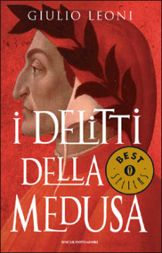 Dante Alighieri e i delitti della Medusa