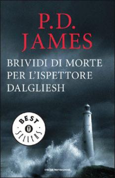 Libro Brividi di morte per l'ispettore Dalgliesh P.D. James