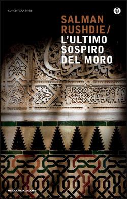 Libro L'ultimo sospiro del Moro Salman Rushdie