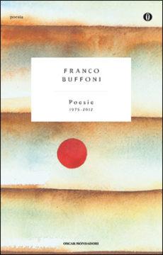 Libro Poesie Franco Buffoni