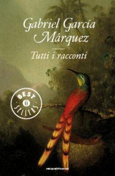 Libro Tutti i racconti Gabriel García Márquez