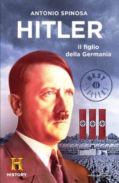 Hitler, il figlio della Germania