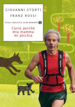 Libro Corro perché mia mamma mi picchia Giovanni Storti, Franz Rossi