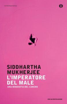 Libro L'imperatore del male Siddhartha Mukherjee