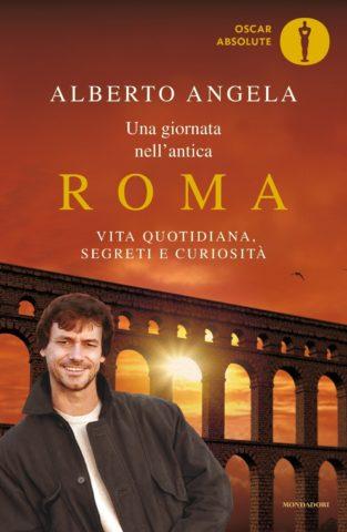 Libro Una giornata nell'antica Roma Alberto Angela
