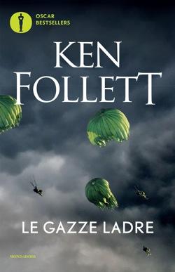Libro Le gazze ladre Ken Follett