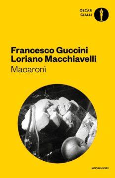 Libro Macaronì Francesco Guccini, Loriano Macchiavelli