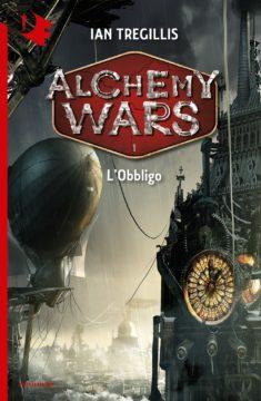 Alchemy Wars – 1. L'Obbligo