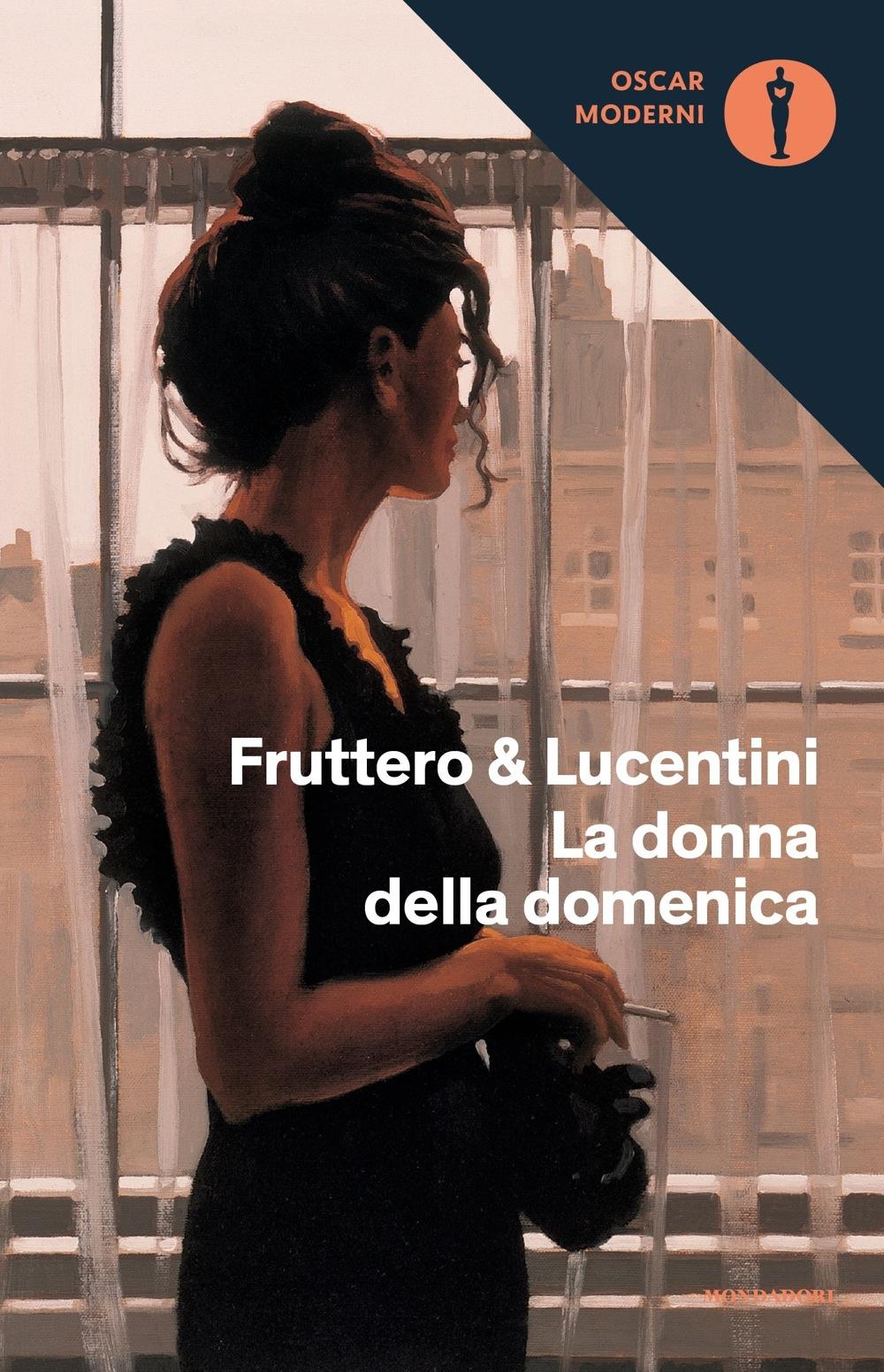 La donna della domenica - Fruttero & Lucentini