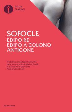 Edipo Re – Edipo a Colono – Antigone