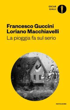 Libro La pioggia fa sul serio Francesco Guccini, Loriano Macchiavelli