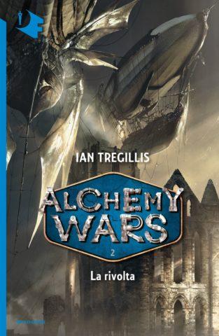 ALCHEMY WARS – 2 La rivolta