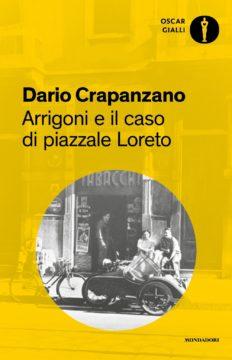 Arrigoni e il caso di Piazzale Loreto
