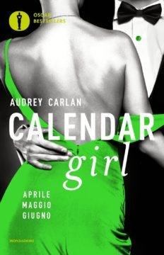 Calendar Girl. Aprile – Maggio – Giugno