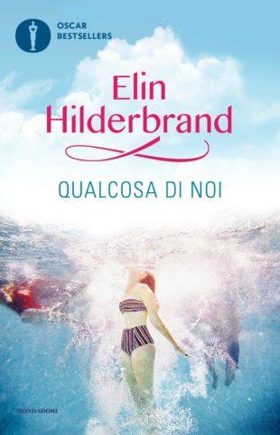 Libro Qualcosa di noi Elin Hilderbrand