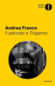 Libro Il peccato e l'inganno Andrea Franco