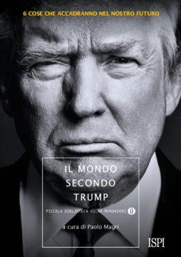 Libro Il mondo secondo Trump Paolo Magri