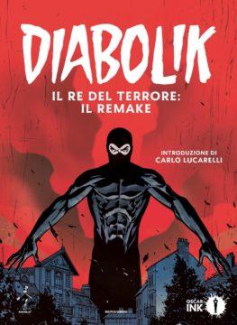 Diabolik – 1. Il Re del Terrore: il remake