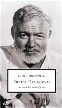 Libro Tutti i racconti Ernest Hemingway
