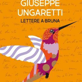 Le lettere di Ungaretti a Bruna