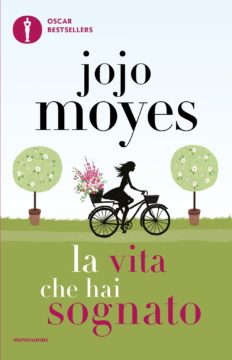 Libro La vita che hai sognato Jojo Moyes