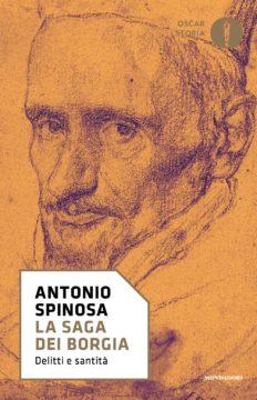 Libro La saga dei Borgia Antonio Spinosa
