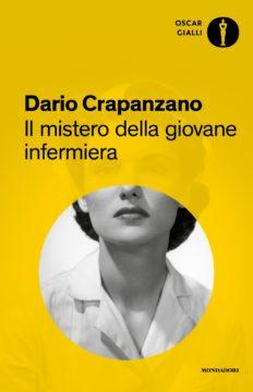Libro Il mistero della giovane infermiera Dario Crapanzano