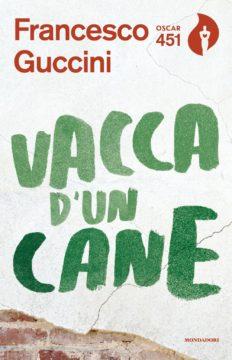 Libro Vacca d'un cane Francesco Guccini