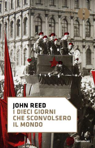 Libro I dieci giorni che sconvolsero il mondo John Reed