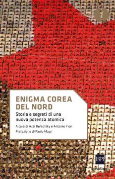 Libro Enigma Corea del Nord Axel Berkofsky, Antonio Fiori