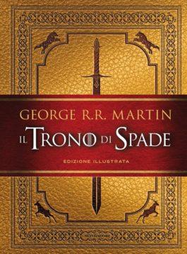 Il Trono di Spade – Edizione illustrata