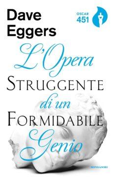 Libro L'opera struggente di un formidabile genio Dave Eggers