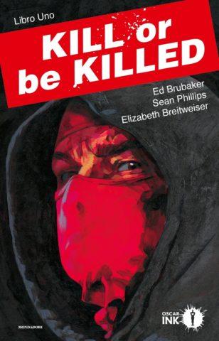 Kill or be killed. Libro uno