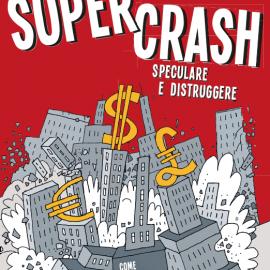 """""""Supercrash"""", Ayn Rand e il fumetto americano"""