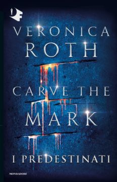 Carve the Mark – I Predestinati