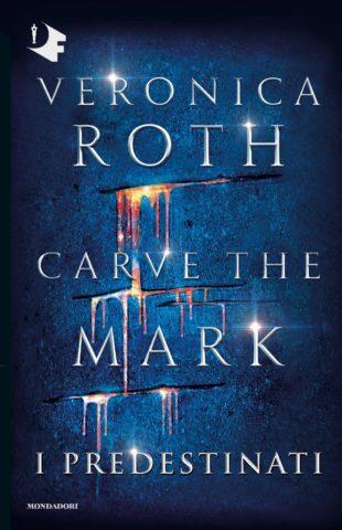Carve the Mark – I Predestinati