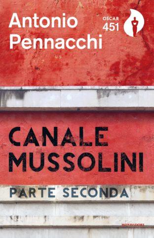 Canale Mussolini. Parte seconda