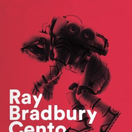 """I """"Cento racconti"""" di Ray Bradbury, """"umanista del futuro"""""""