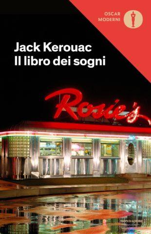Il libro dei sogni - Jack Kerouac | Oscar Mondadori